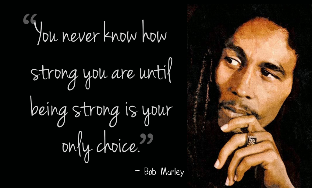 Bob Marley Strength Quote